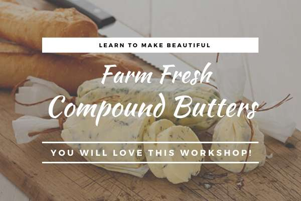 Free! Compound Butter Workshop
